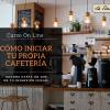 Como iniciar tu Cafetería